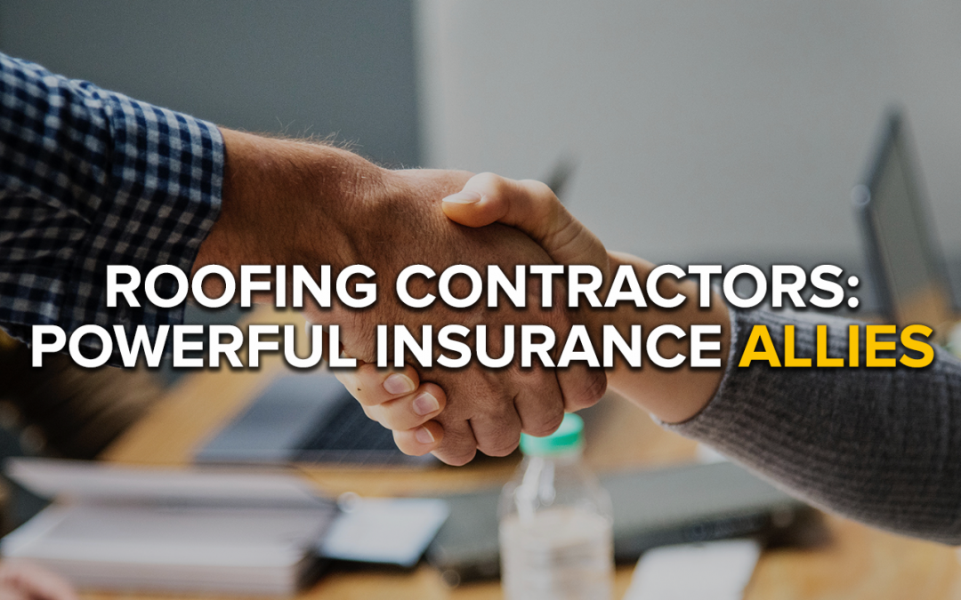 Roofing Contractors: Powerful Insurance Allies