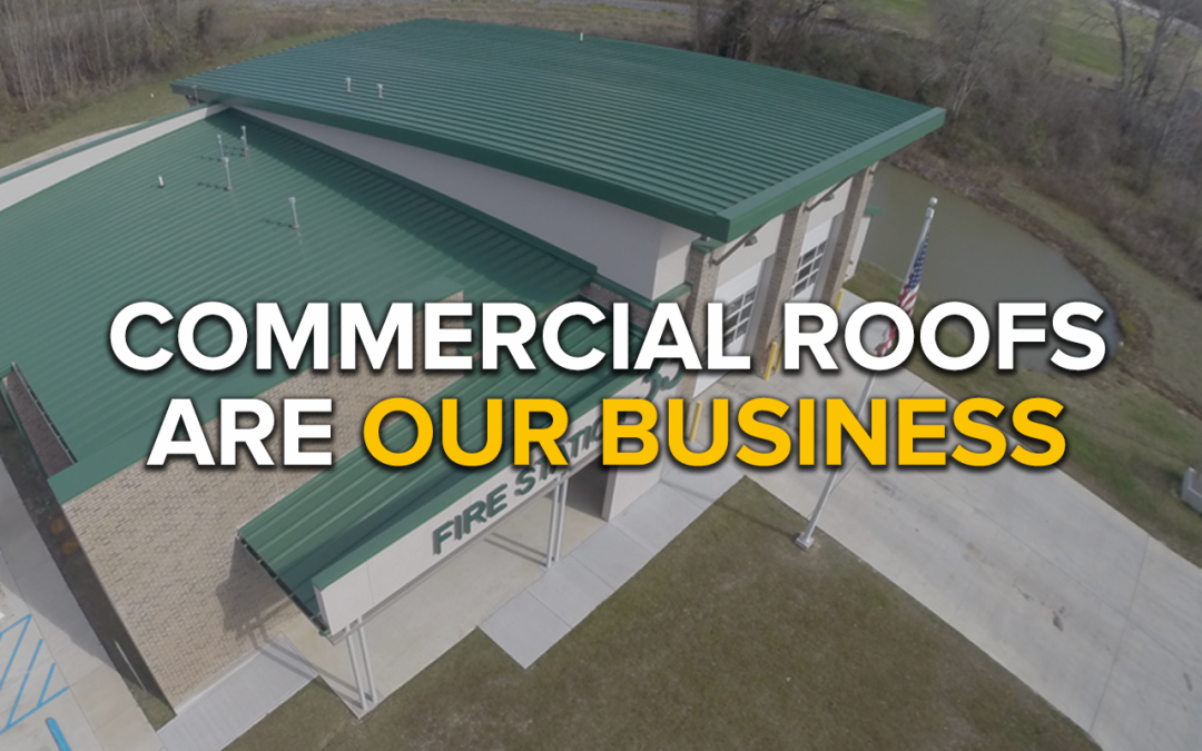Commercial Roofs Are Our Business